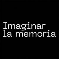 IMAGINAR LA MEMORIA